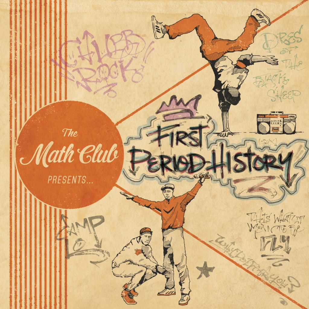 The Math Club Presents First Period History
